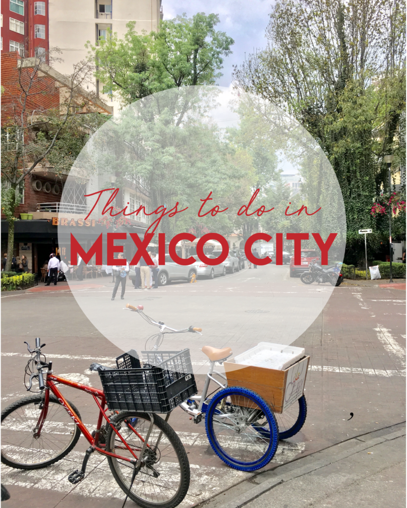 things to do in Mexico City, a travel guide by Quiet Like Horses